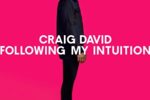 Craig David「Following My Intuition」