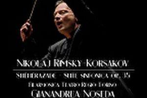 リムスキー・コルサコフ:交響組曲「シェエラザード」作品35(ジャナンドレア・ノセダ指揮/トリノ・レッジョ劇場管弦楽団)