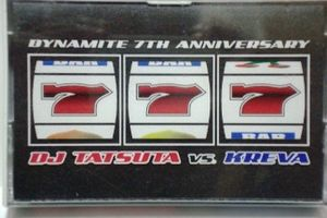 DJ Tatsuta vs Kreva 「Dynamite 7th Anniversary」