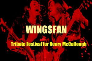 ウイングス祭り WINGSFAN ~Tribute Festival for Henry McCullough~ 12月11日開催決定