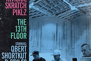 Invisibl Skratch Piklz / The 13th Floor