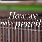 鉛筆が!できるまでの生産工程が凄い!!