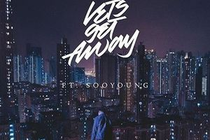 【James】Let's Get Away (feat. SOOYOUNG)